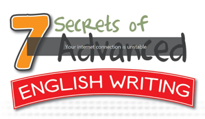 7 Secrets of Advanced English writing